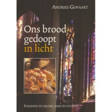 ons-brood-gedoopt-in-licht